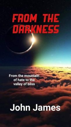 from The Darkness - By Author John James